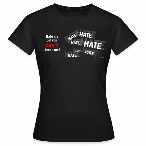 7233905 126768616 hate1 png png - Frauen T-Shirt