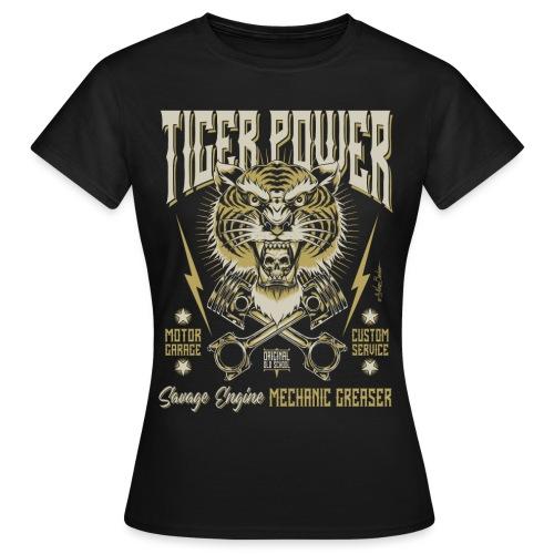 Poder del tigre - Camiseta mujer