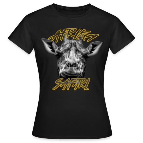 Giraffe - Afrika Safari - Frauen T-Shirt