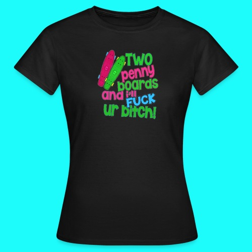 Two Penny Boards - Women's T-Shirt