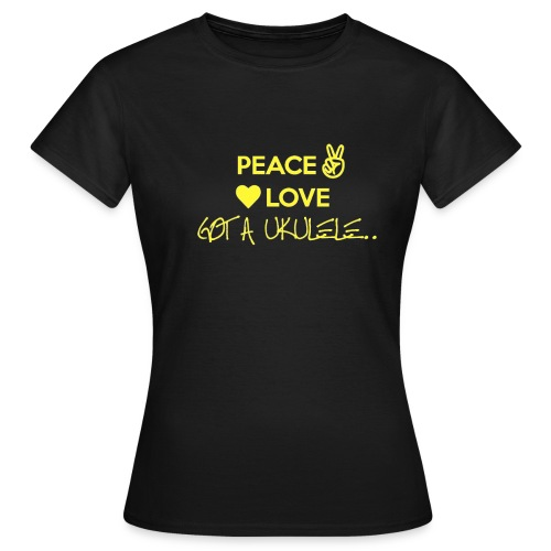 peace love got a ukulele - Women's T-Shirt