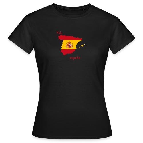 Hola España - Frauen T-Shirt