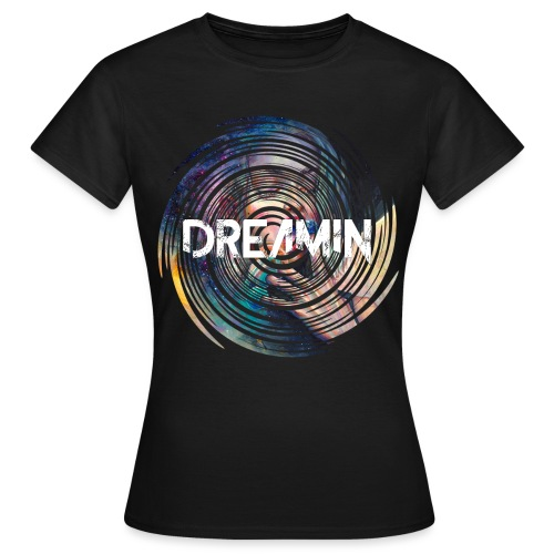 Dreamin Colorfull Print - Frauen T-Shirt
