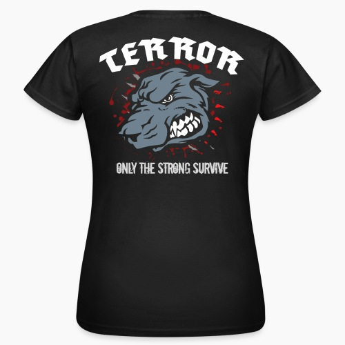 Terror - Only The Strong Survive - Women's T-Shirt