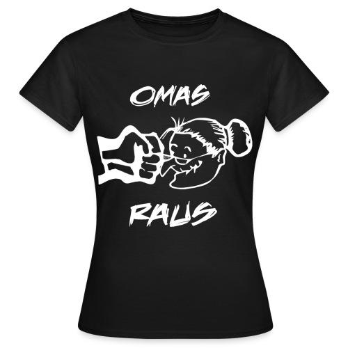 Omas Raus - Frauen T-Shirt