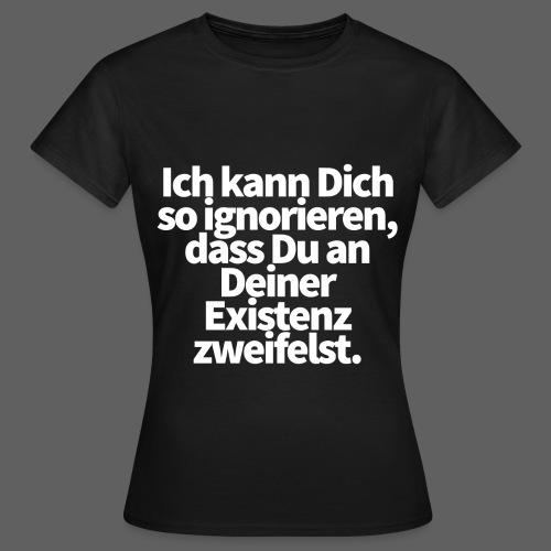 Existenz png - Frauen T-Shirt