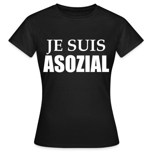 Asoozial weiß png - Frauen T-Shirt