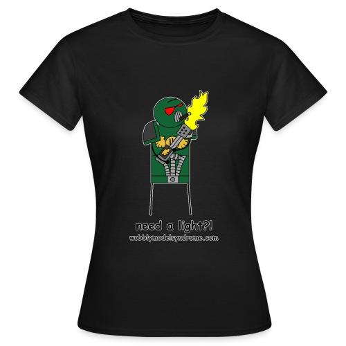 Need A Light - Women's T-Shirt