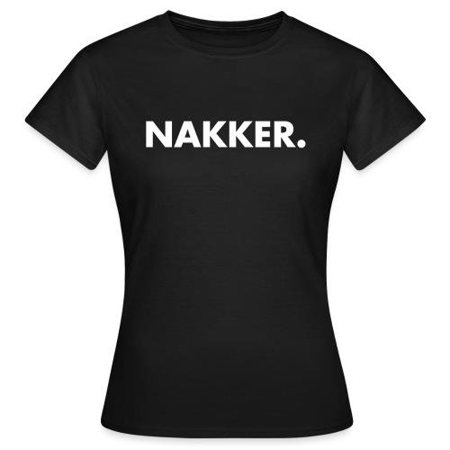 Nakker Wit - Vrouwen T-shirt