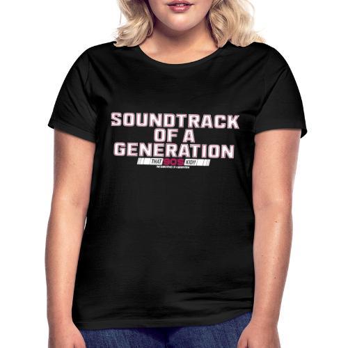 Soundtrack - Women's T-Shirt