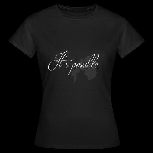 It's possible - T-shirt Femme