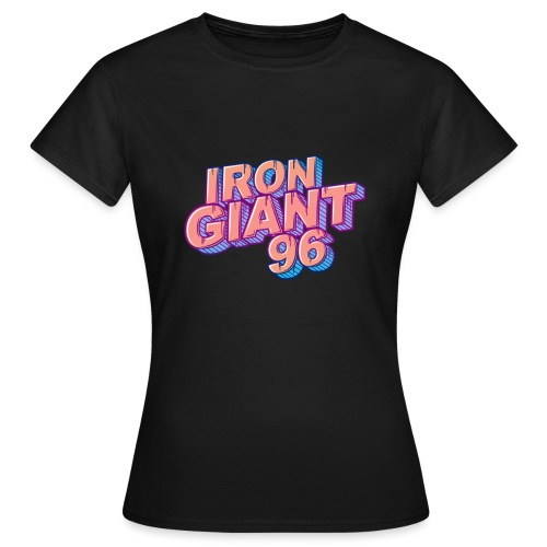 IRONGIANT96 word blank - Women's T-Shirt