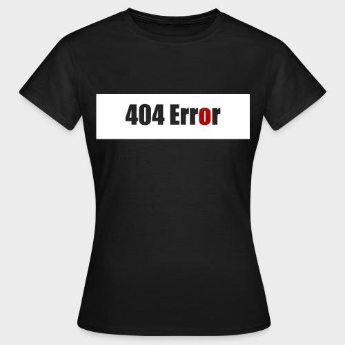 404 Error - Frauen T-Shirt