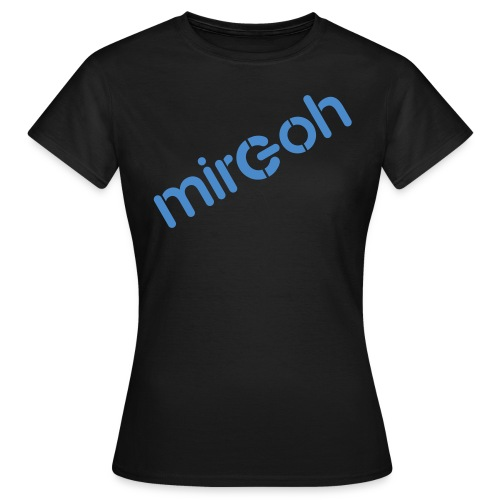 mircoh - Frauen T-Shirt