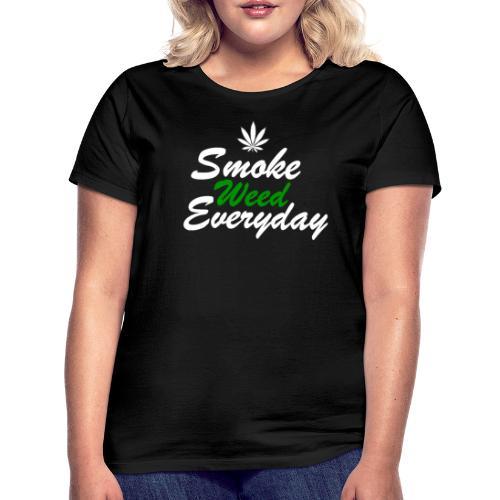 Smoke Weed Everyday - Women's T-Shirt