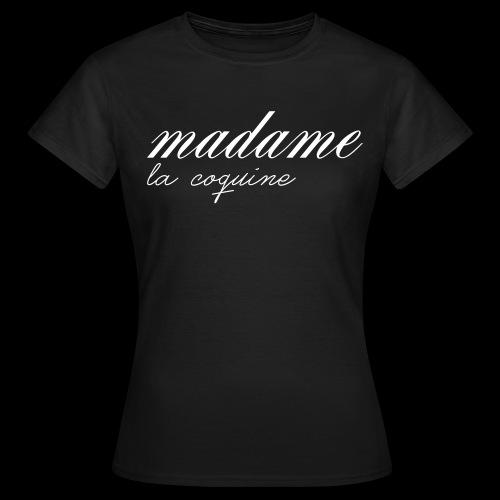 madame coquine - T-shirt Femme