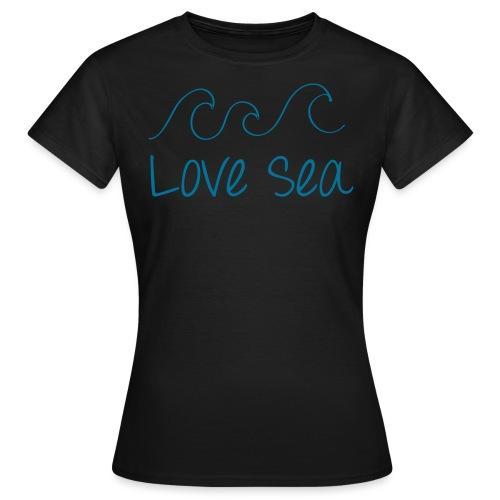 Love Sea - Women's T-Shirt