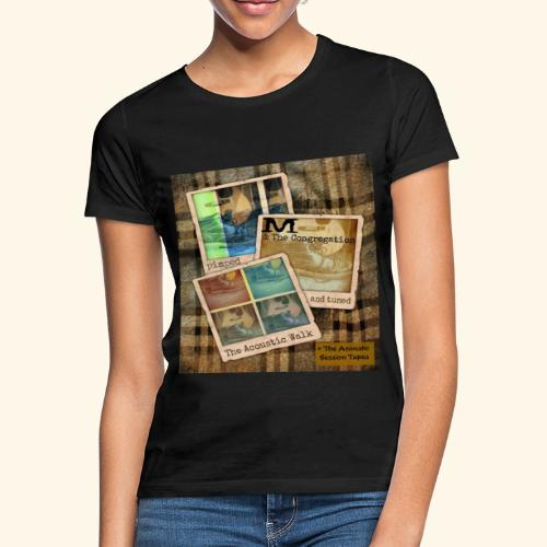 The Acoustic Walk by M & The Congregation - Frauen T-Shirt