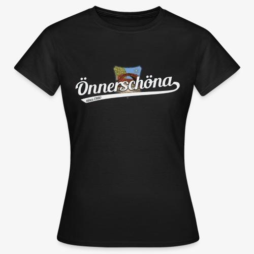 Önnerschöna - Frauen T-Shirt