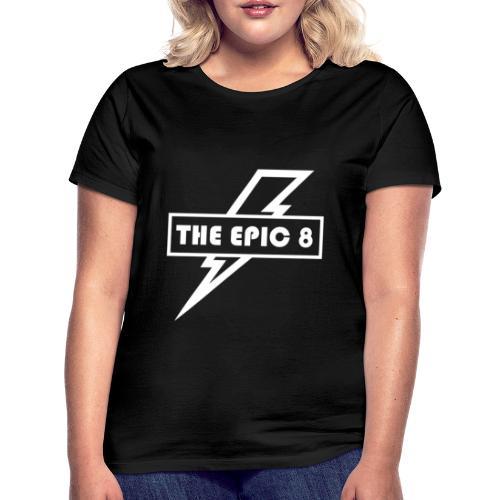 The Epic 8 - valkoinen logo - Naisten t-paita