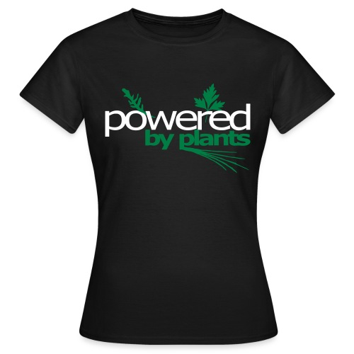 POWERED BY PLANTS - Frauen T-Shirt