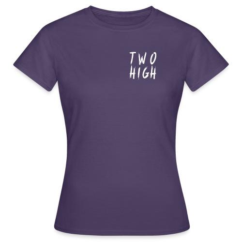 TwoHigh - T-shirt dam
