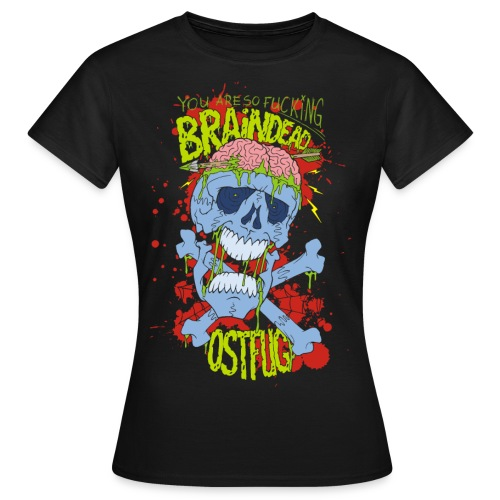 braindead2 gif - Frauen T-Shirt