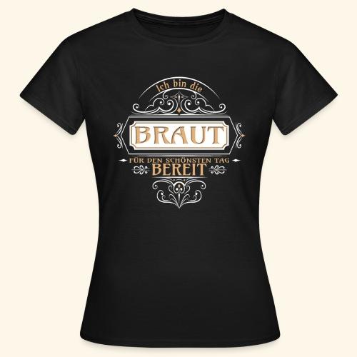 Braut Vintage Junggesellinnenabschied Geschenk - Frauen T-Shirt