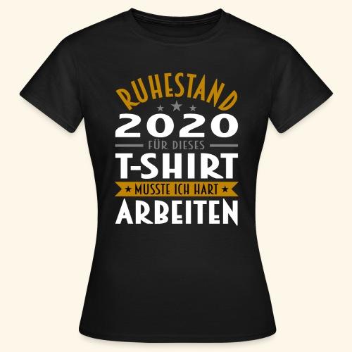 Ruhestand 2020 - Frauen T-Shirt