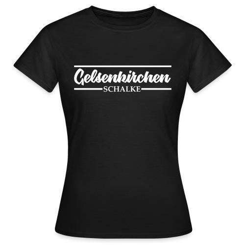 Gelsenkirchen Schalke - Frauen T-Shirt