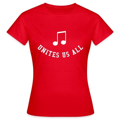Music Unites Us All Shirt - Women's T-Shirt