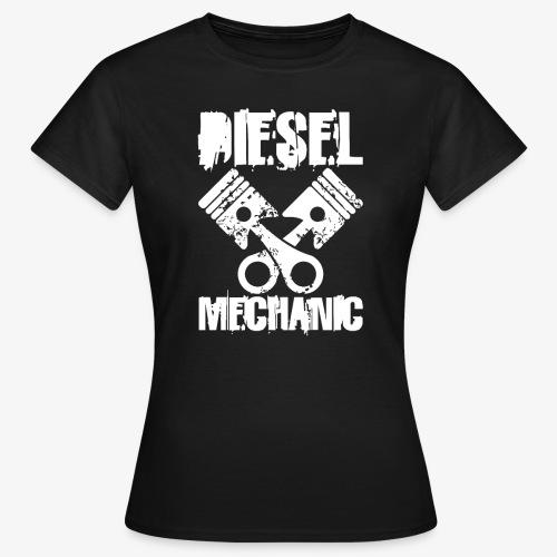Diesel Mechanic I Dieselholics - Frauen T-Shirt