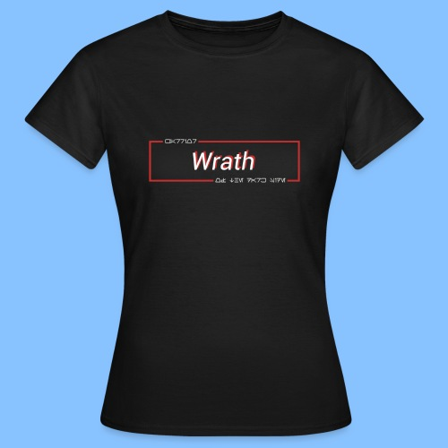 Wrath - Warrior of the Dark Side - Women's T-Shirt