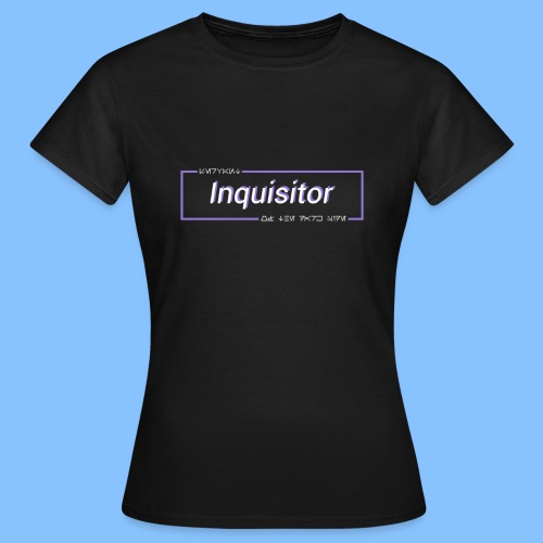 Inquisitor - Servant of the Dark Side - Women's T-Shirt