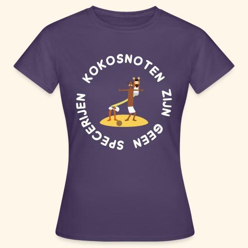 Kokosnoten zijn geen specerijen - Vrouwen T-shirt