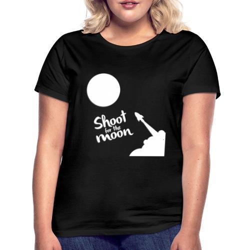Shoot for the Moon - Women's T-Shirt