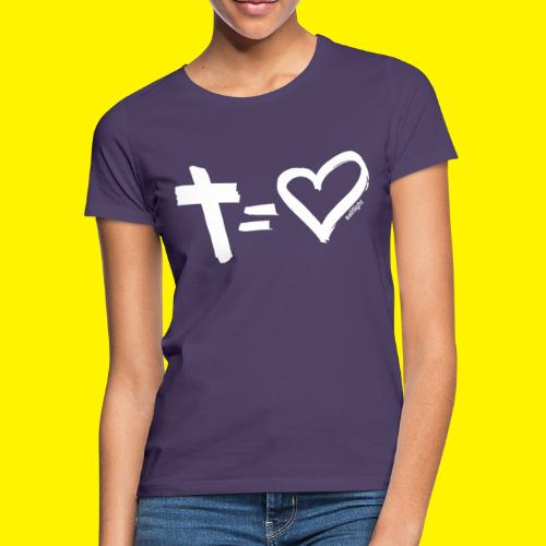 Cross = Heart WHITE // Cross = Love WHITE - Women's T-Shirt