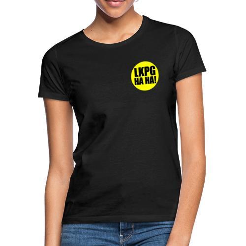 LKPG HA HA! - T-shirt dam