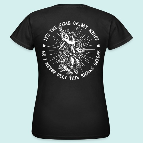 HELL apparel | THE TIME OF MY KNIFE | 2019 - Frauen T-Shirt