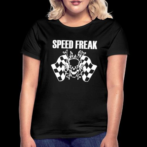 Speed Freak - Women's T-Shirt