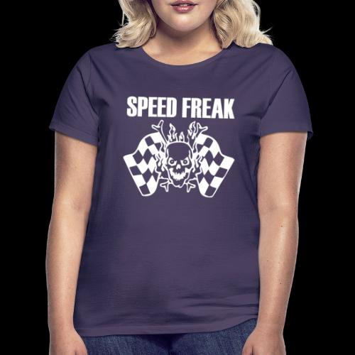 Speed Freak - Women's T-Shirt