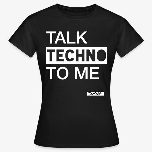 Talk Techno - white - Women's T-Shirt