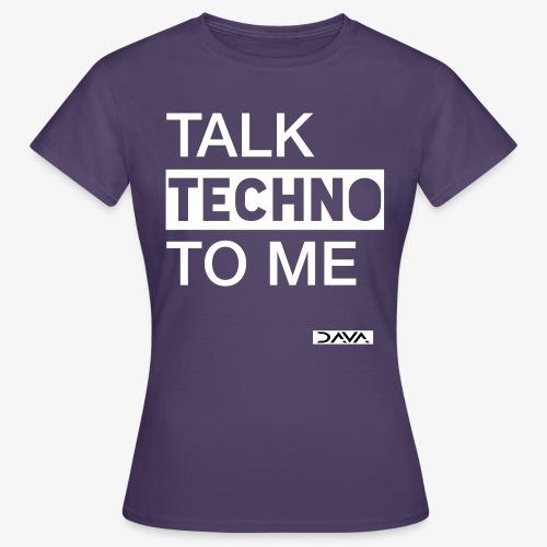 Talk Techno - white - Women's T-Shirt