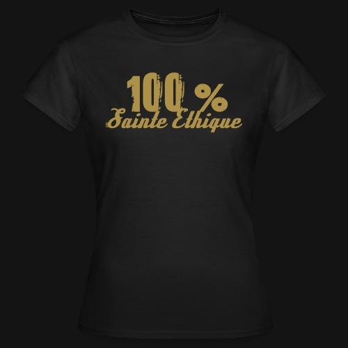 100% sainte ethique - T-shirt Femme