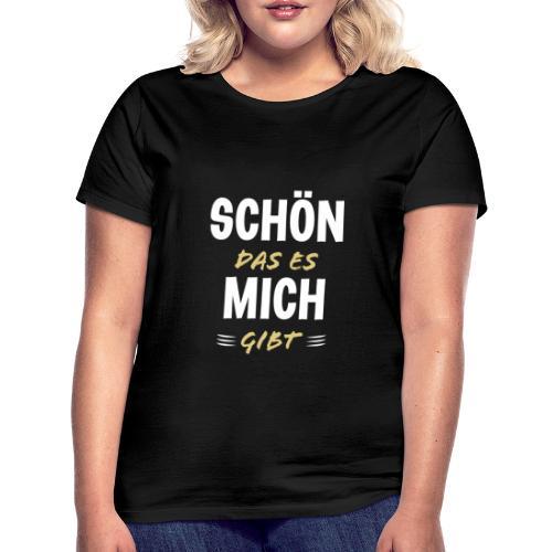 Lustige Sprüche Cooler Spruch Geschenkidee Party - Frauen T-Shirt