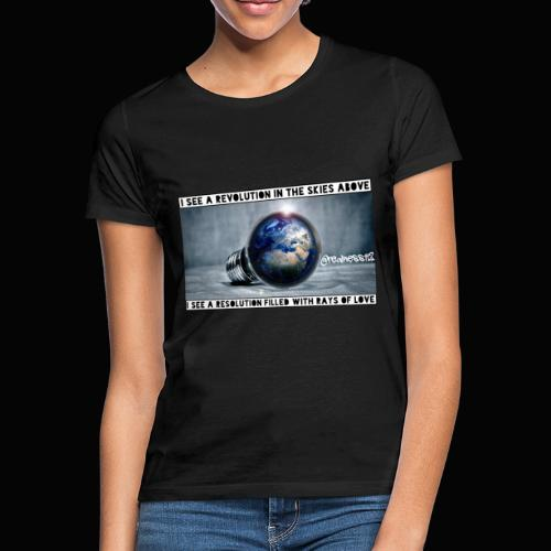 I See A Revolution!! Truth T-Shirts!! #Rebellion - Women's T-Shirt
