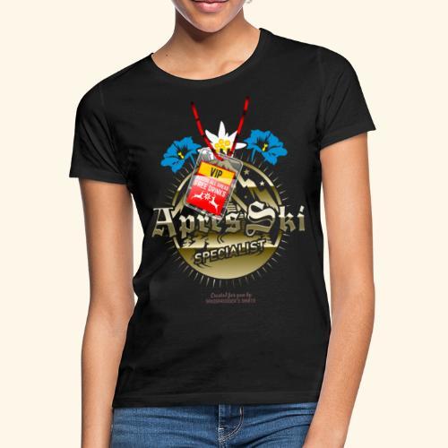 Apres Ski Specialist T Shirt Design - Frauen T-Shirt