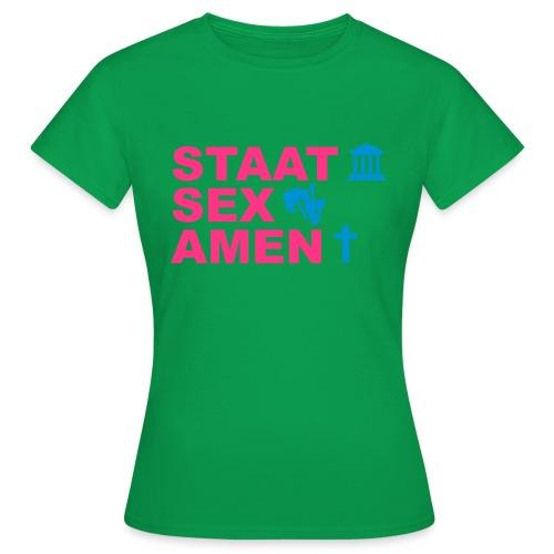 Staatsexamen / Staat Sex Amen - Frauen T-Shirt