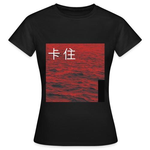 Stuck - Vrouwen T-shirt