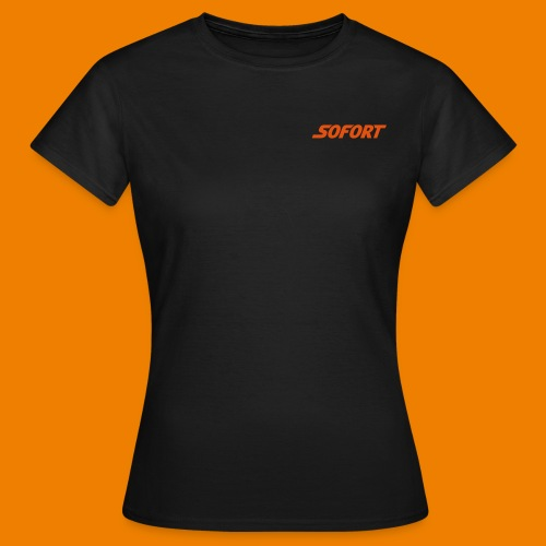 SOFORT Plain - Frauen T-Shirt